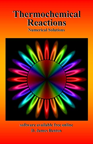 Thermochemical Reactions: Numerical Solutions (English Edition)