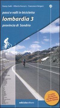 Passi e valli in bicicletta. Lombardia por Alberto Ferraris