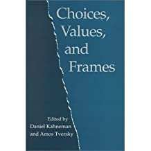 (CHOICES, VALUES, AND FRAMES ) BY KAHNEMAN, DANIEL{AUTHOR}Paperback