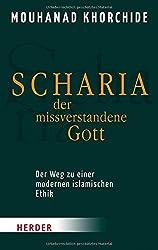 Scharia - der missverstandene Gott (HERDER spektrum)