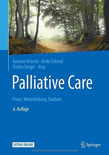 Palliative Care: Praxis, Weiterbildung, Studium
