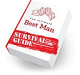 The Ultimate Best Man Survival Guide (English Edition)