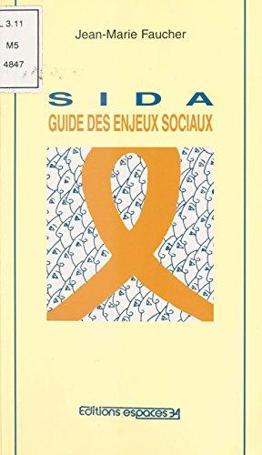 Sida : Guide des enjeux sociaux