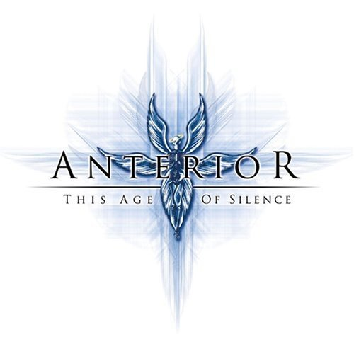 This Age of Silence by Anterior (2007-12-15)
