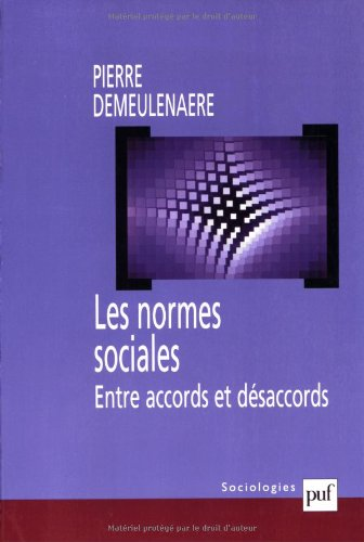 Les Normes sociales : Entre accords et dsaccords