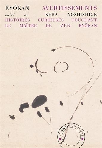 avertissements-suivi-de-histoires-curieuses-touchant-le-maitre-de-zen-ryokan