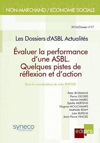 Evaluer la performance d'une ASBL - Quelques pistes de réflexion et d'action