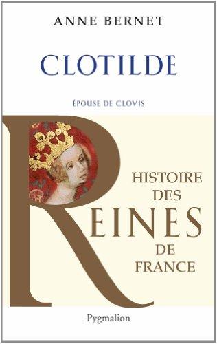 Clotilde : Epouse de Clovis