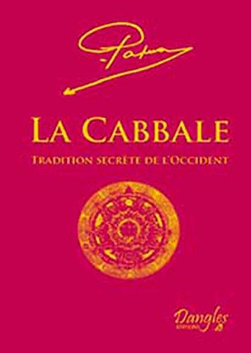 La Cabbale : Tradition secrte de l'Occident