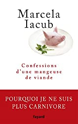 Confessions d'une mangeuse de viande (Essais)
