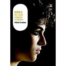 Heka. Un viaje mágico a Egipto (Grandes Lectores)
