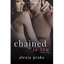 Chained to You, Vol. 4: Entwined (Vegas Billionaires) (English Edition)