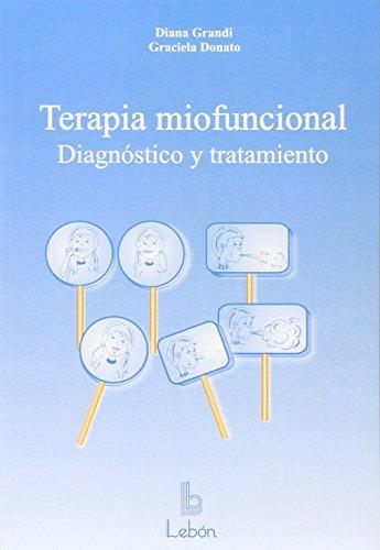 Terapia miofuncional: diagnóstico y tratamiento