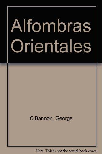Alfombras Orientales por George O'Bannon