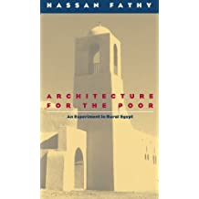 Architecture for the Poor: An Experiment In Rural Egypt (Phoenix Books)