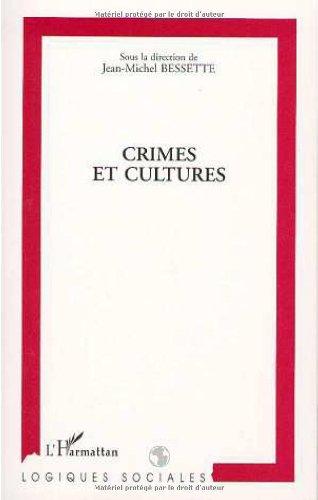 Crimes et cultures par Jean-Michel Bessette