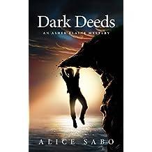 Dark Deeds: An Asher Blaine Mystery (Asher Blaine Mysteries Book 2) (English Edition)