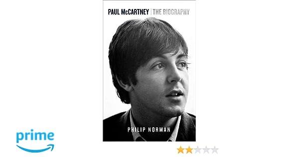 Amazon paul mccartney the biography philip norman livres