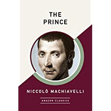 The Prince (AmazonClassics Edition) (English Edition)