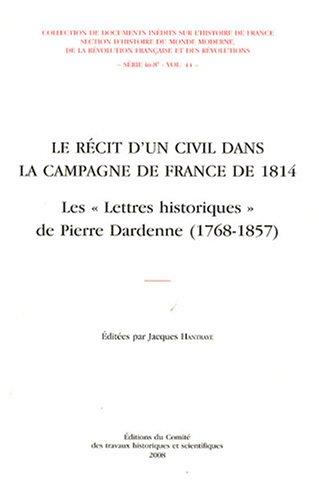 Le récit d'un civil dans la campagne de France de 1814 : Les