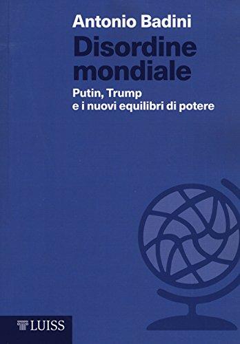 Disordine mondiale. Putin, Trump e i nuovi equilibri di potere