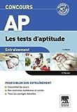 Concours AP Entraînement Les tests d'aptitude (French Edition)