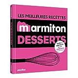Les meilleures recettes marmiton desserts - Play Bac - 20/04/2016