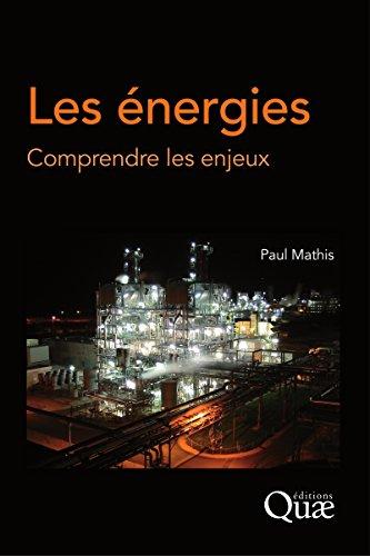 Les énergies: Comprendre les enjeux