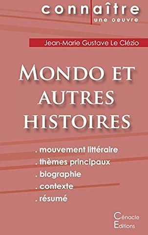 Fiche de Lecture Mondo et Autres Histoires de Jean-Marie Gustave Le Clézio (Analyse Littéraire de Référence) by Jean-Marie-Gustave Le Clézio (2015-02-06)