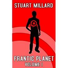 Frantic Planet: Volume I