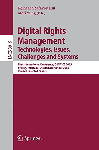 Digital Rights Management: Technologies, Issues, Challenges and Systems (Lecture Notes in Computer Science)