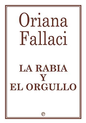 La rabia y el orgullo por Oriana Fallaci