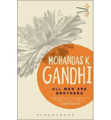 [(All Men are Brothers)] [ By (author) Mohandas Karamchand Gandhi ] [June, 2013]