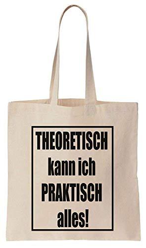 Finest Prints Theoretisch Kann Ich Praktisch Alles! Cotton Canvas Tote Bag