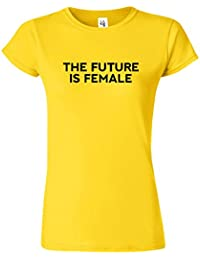 The Future Is Female Madchen Feminist Damen T-Shirt