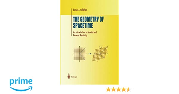 Finding My Way By Applying Relativity >> The Geometry Of Spacetime An Introduction To Special And General