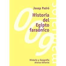 Historia del Egipto faraónico (El Libro Universitario - Manuales)