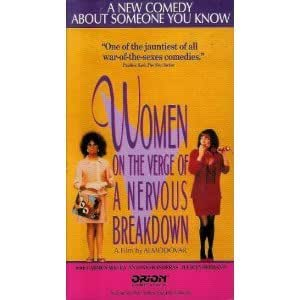 Women On The Verge Of A Nervous Breakdown [1988] [VHS]