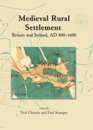 Map Of Uk 800 Ad.Medieval Rural Settlement Britain And Ireland Ad 800 1600