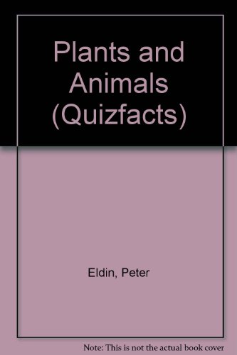 Plants and Animals (Quizfacts)