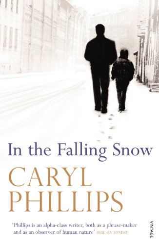 In the Falling Snow por Caryl Phillips