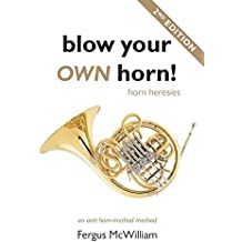 Blow Your Own Horn!