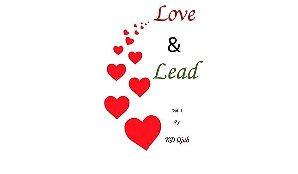 7ba37edcd49c Love and Lead  Volume I (Love   Lead Book 1) eBook  KD Ojah