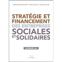 Stratégie et financement des entreprises sociales et solidaires