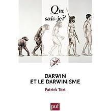 Darwin et le darwinisme: « Que sais-je ? » n° 3738