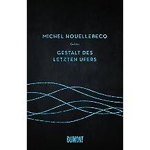 Gestalt des letzten Ufers: Gedichte