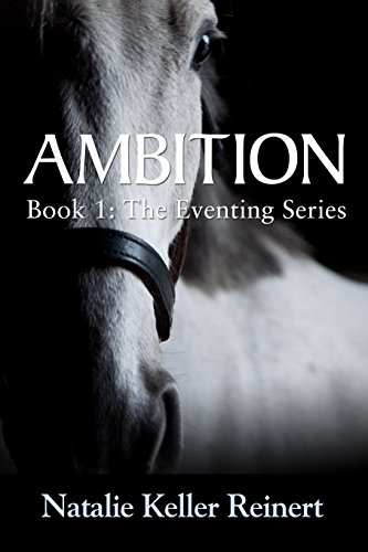 Ambition (The Eventing Series Book 1) (English Edition)
