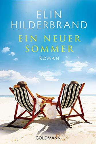 Ein neuer Sommer: Roman