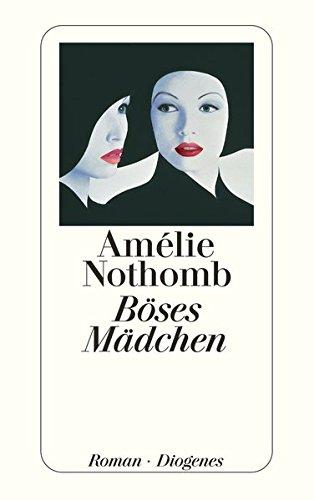 Buchseite und Rezensionen zu 'Böses Mädchen. Roman' von Amélie Nothomb