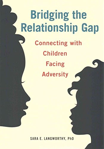 [(Bridging the Relationship Gap : Connecting with Children Facing Adversity)] [By (author) Sara Lanworthy] published on (October, 2015)